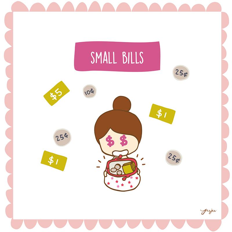 Small Bills